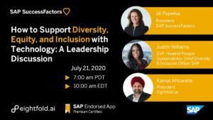 SAP Webinar: How to Support Diversity, Equity, and Inclusion with Technology: A Leadership Discussion